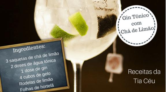 Gin Tónico com Chá de Limão - Receitas da Tia Céu